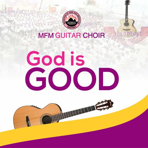 God is Good – MFM Guitar Choir
