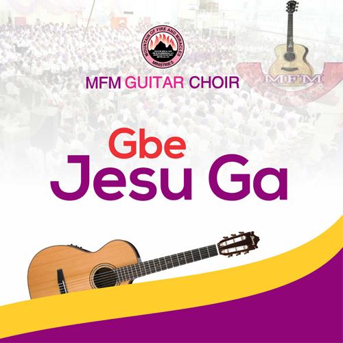 Gbe Jesu Ga (Reggae) – MFM Guitar Choir