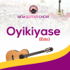 Oyikiyase (Edo) - MFM Guitar Choir