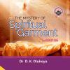 The Mystery of Spiritual Garment - Dr. D.K. Olukoya