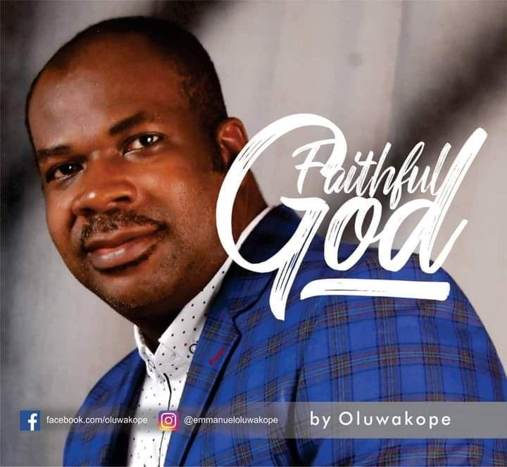 Faithful God – Oluwakope Emmanuel