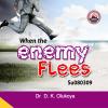 When The Enemy Flees - Dr. D.K. Olukoya