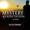The Mystery of Expecttion - Dr. D.K. Olukoya