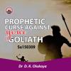 Prophetic Curse Against Your Goliath - Dr. D.K. Olukoya