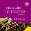 Curses With Tentacles - Dr. D.K. Olukoya