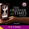 The Observer of Time - Dr. D.K. Olukoya