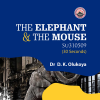 The Elephant & The Mouse - Dr. D.K. Olukoya